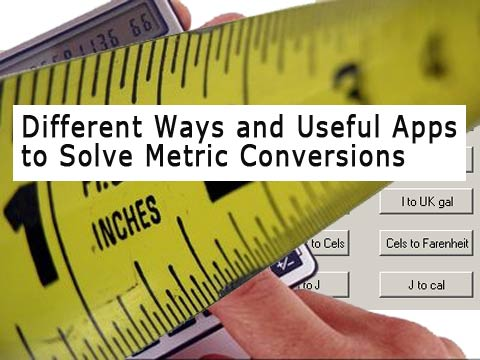 metric conversions big Different Ways and Useful Apps to Solve Metric Conversions