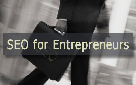 seo for entrepreneurs big SEO for Entrepreneurs