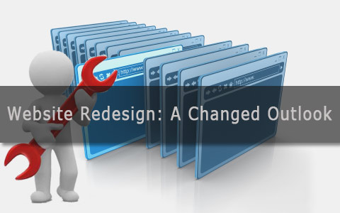 website redesign a changed outlook Website Redesign: A Changed Outlook